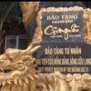 """Khám phá miền Tây – Những ngày trên """"Đảo Ngọc"""": Thăm Bảo tàng Cội nguồn"""