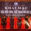 Tiền Giang khai mạc Lễ hội Văn hóa – Thể thao – Du lịch năm 2019