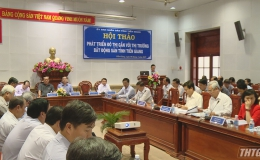Hội thảo phát triển đô thị gắn với thị trường bất động sản tỉnh Tiền Giang