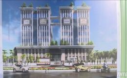 Tiền Giang triển khai thi công Trung tâm hành chính công