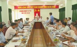 Lãnh đạo UBND tỉnh Tiền Giang làm việc với Sở NN&PTNT