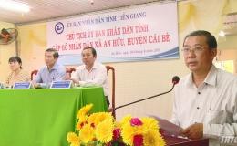 Chủ tịch UBND tỉnh gặp gỡ người dân xã An Hữu, huyện Cái Bè