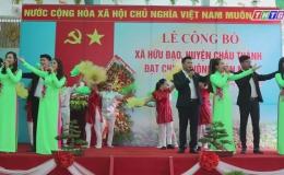 """Chuyên đề 06-9: """" Xã Hữu Đạo – Châu Thành đạt chuẩn nông thôn mới"""""""