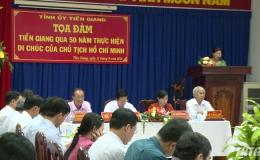 Tỉnh ủy Tiền Giang tổ chức tọa đàm 50 năm thực hiện Di chúc của Chủ tịch Hồ Chí Minh
