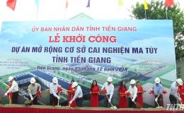 Khởi công dự án mở rộng Cơ sở cai nghiện ma túy tỉnh Tiền Giang