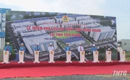 Tiền Giang triển khai xây dựng 1.000 căn hộ thuộc Dự án thiết chế công đoàn