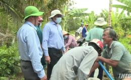 Lãnh đạo tỉnh Tiền Giang kiểm tra công tác cấp nước ngọt cứu cây sầu riêng