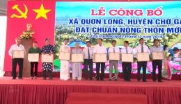 Chuyên đề 29.6 – Xã Quơn Long xây dưng thành công xã đạt chuẩn nông thôn mới