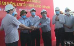Thủ tướng Nguyễn Xuân Phúc kiểm tra tiến độ cao tốc Trung Lương – Mỹ Thuận