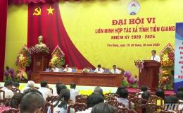 Khai mạc Đại hội thành viên Liên minh Hợp tác xã Tiền Giang, nhiệm kỳ 2020-2025