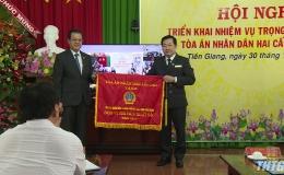 Phó Chánh án Toà án Nhân dân tối cao dự tổng kết và triển khai nhiệm vụ ngành toà án tỉnh Tiền Giang