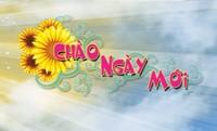 CHAO_NGAY_MOI
