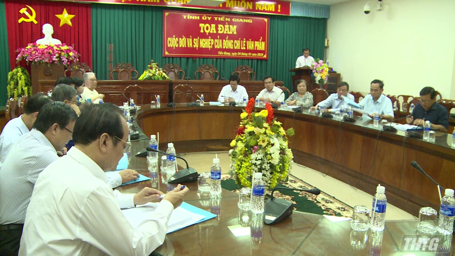Tọa đàm về cuộc đời và sự nghiệp đồng chí Lê Văn Phẩm – Nguyên Bí thư Tỉnh ủy tỉnh Tiền Giang