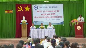 Lãnh đạo UBND tỉnh Tiền Giang gặp gỡ và lắng nghe ý kiến nhân dân Phường 9, Tp. Mỹ Tho
