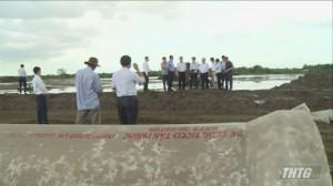 Chủ tịch UBND tỉnh Tiền Giang kiểm tra các dự án tại huyện Gò Công Đông