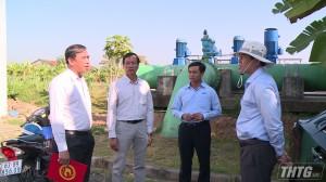 Chủ tịch UBND tỉnh Tiền Giang kiểm tra tình hình cung cấp nước sinh hoạt