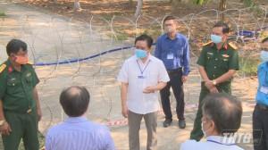 Phó Chủ tịch UBND tỉnh Tiền Giang kiểm tra công tác phòng chống dịch Covid-19