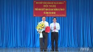 Chánh Văn phòng Tỉnh ủy Tiền Giang được điều động giữ chức vụ Bí thư Thị ủy Cai Lậy