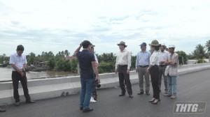 Chủ tịch UBND tỉnh Tiền Giang kiểm tra tiến độ thi công Cầu Vàm Trà Lọt và Cầu Bình Xuân