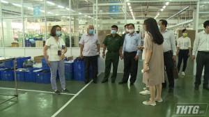 Chủ tịch UBND tỉnh Tiền Giang kiểm tra công tác phòng chống dịch Covid-19 tại các khu công nghiệp