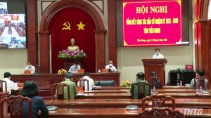 Tiền Giang tổng kết công tác bầu cử đại biểu Quốc hội khóa XV và đại biểu HĐND các cấp nhiệm kỳ 2021-2026