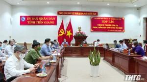 Tiền Giang tổ chức họp báo thông tin tình hình phòng, chống dịch COVID-19